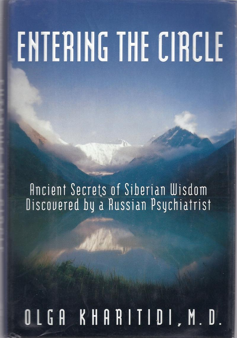 Bilocating Russian Psychiatrist Olga Kharitidi Siberian Wisdom Out of Body