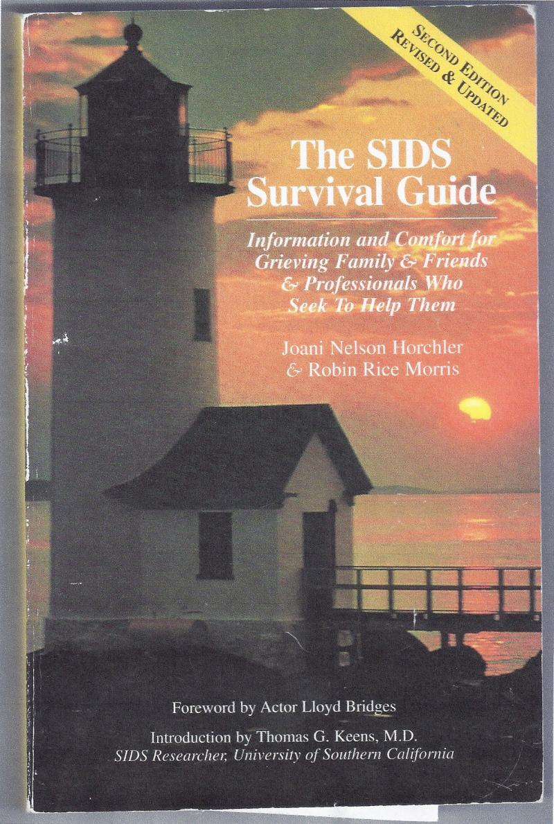 SIDS Sudden Infant Death Survival Guide Premonitions of Death Melvin Morse