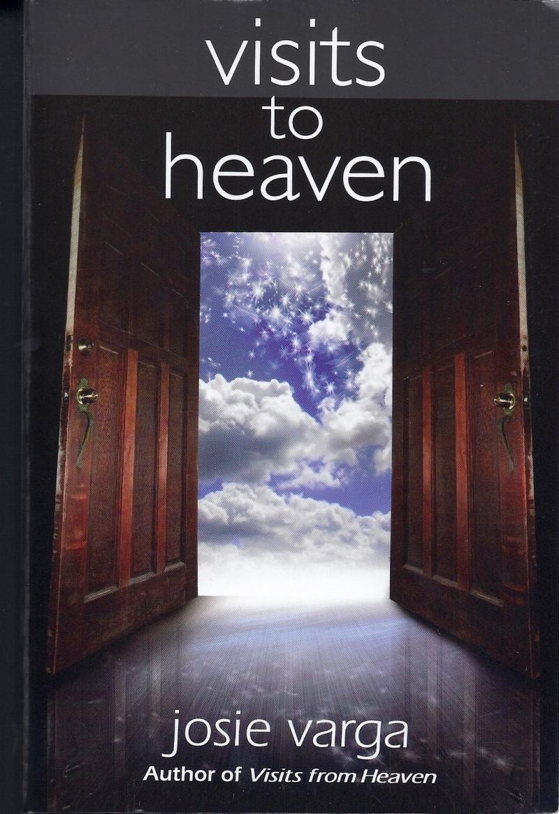 Visits to Heaven, Josie Varga, Melvin Morse, science, spirituality